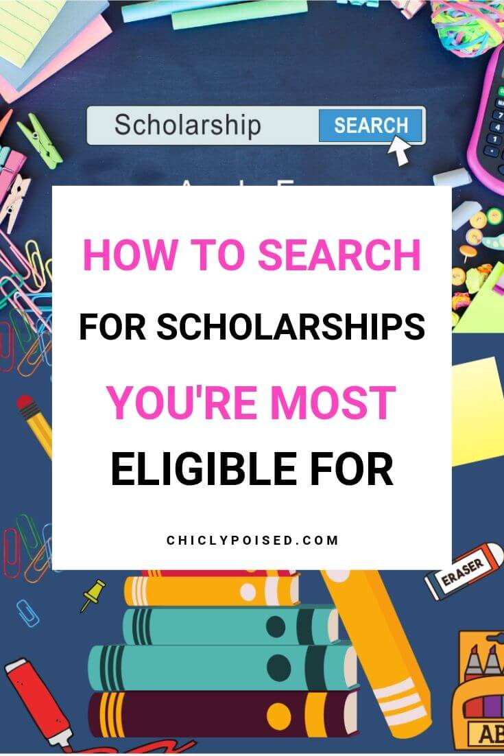 How To Search For Scholarships You Are Most Eligible For 2 of 2
