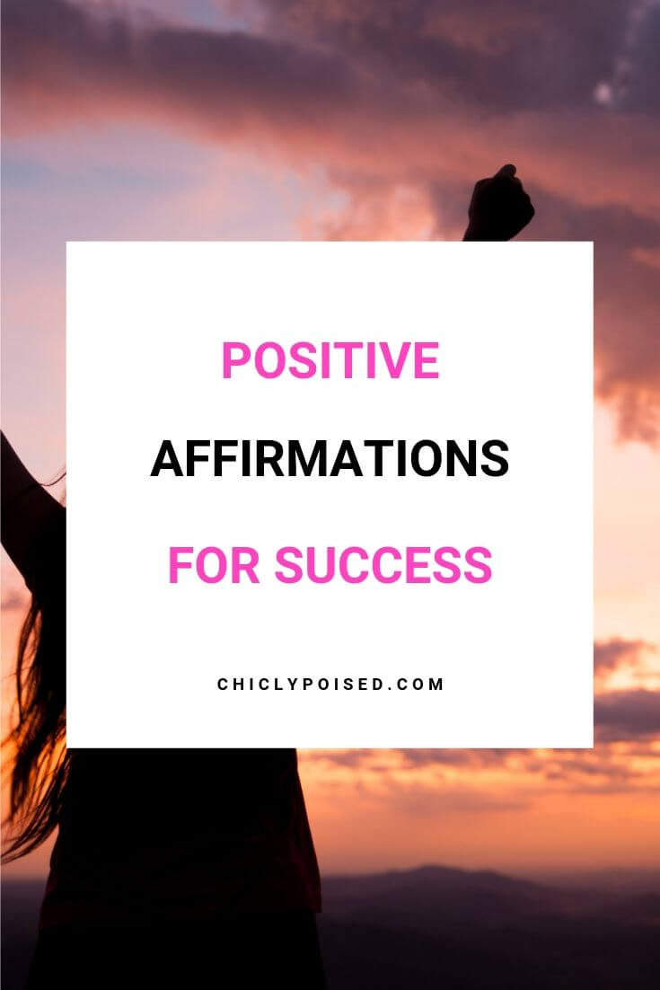 Positive Affirmations For Success 1 of 5