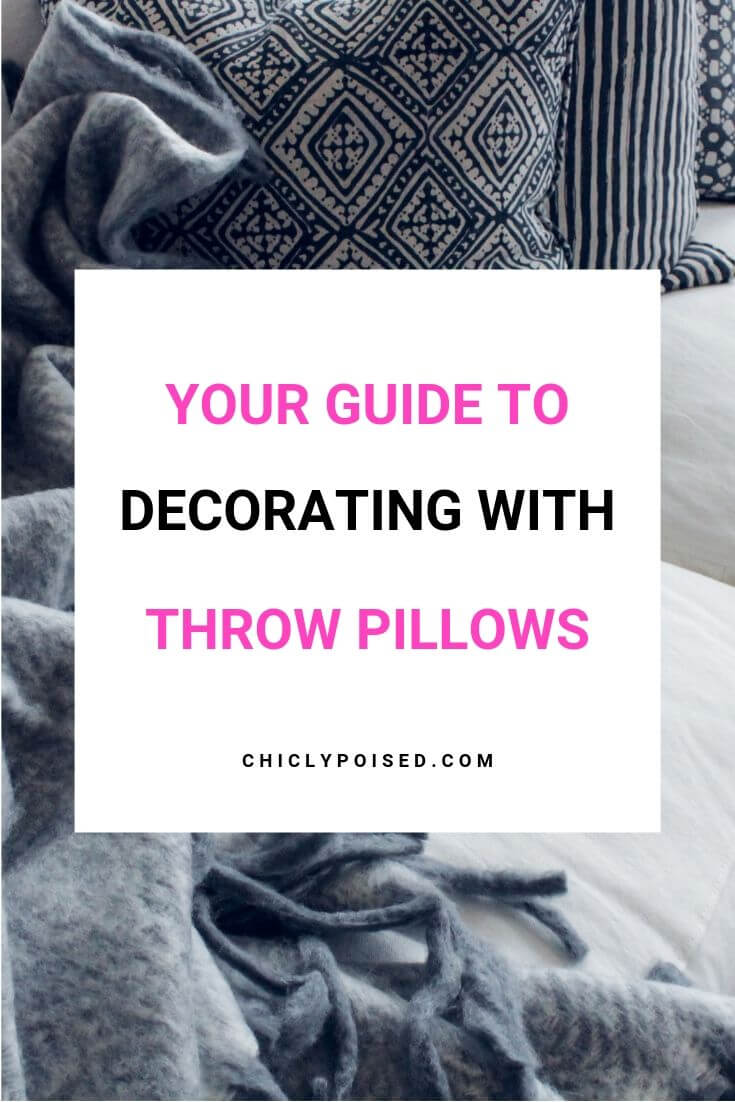 Your Guide To Decorating With Throw Pillows Like A Pro