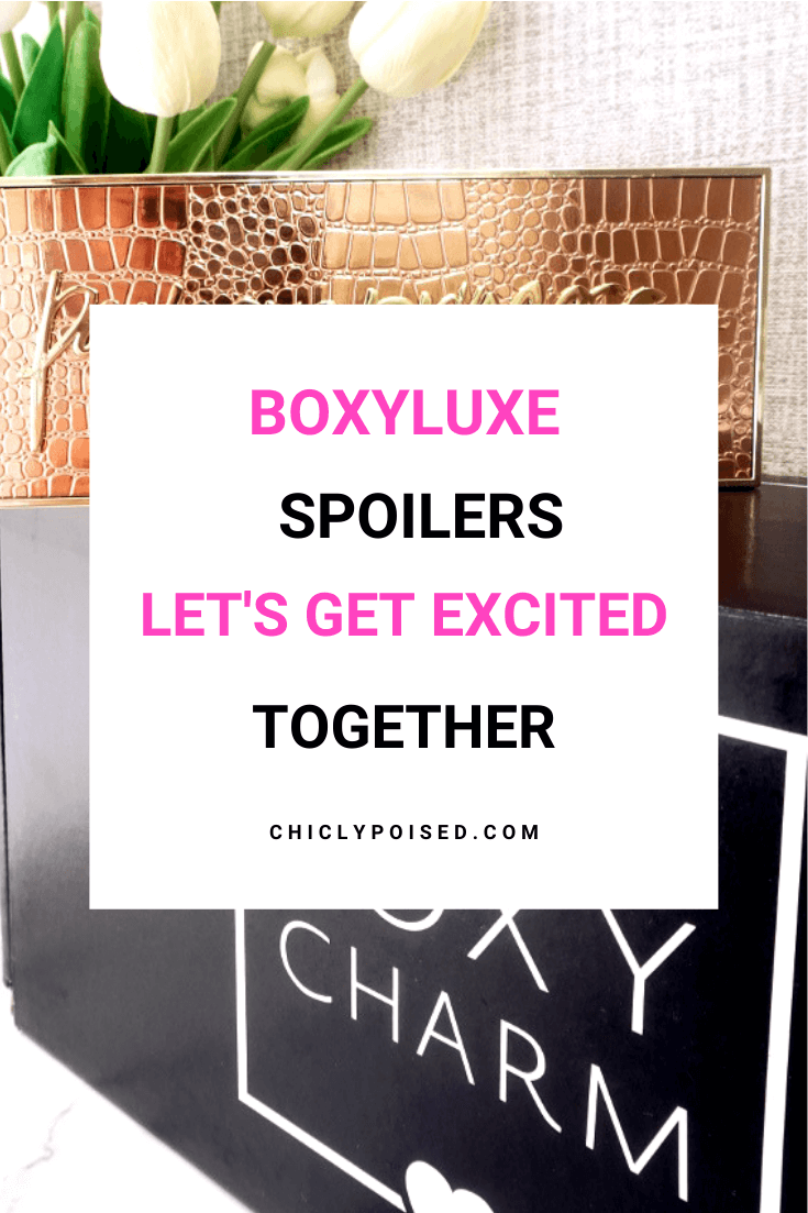 BoxyLuxe Spoilers See What We are Getting