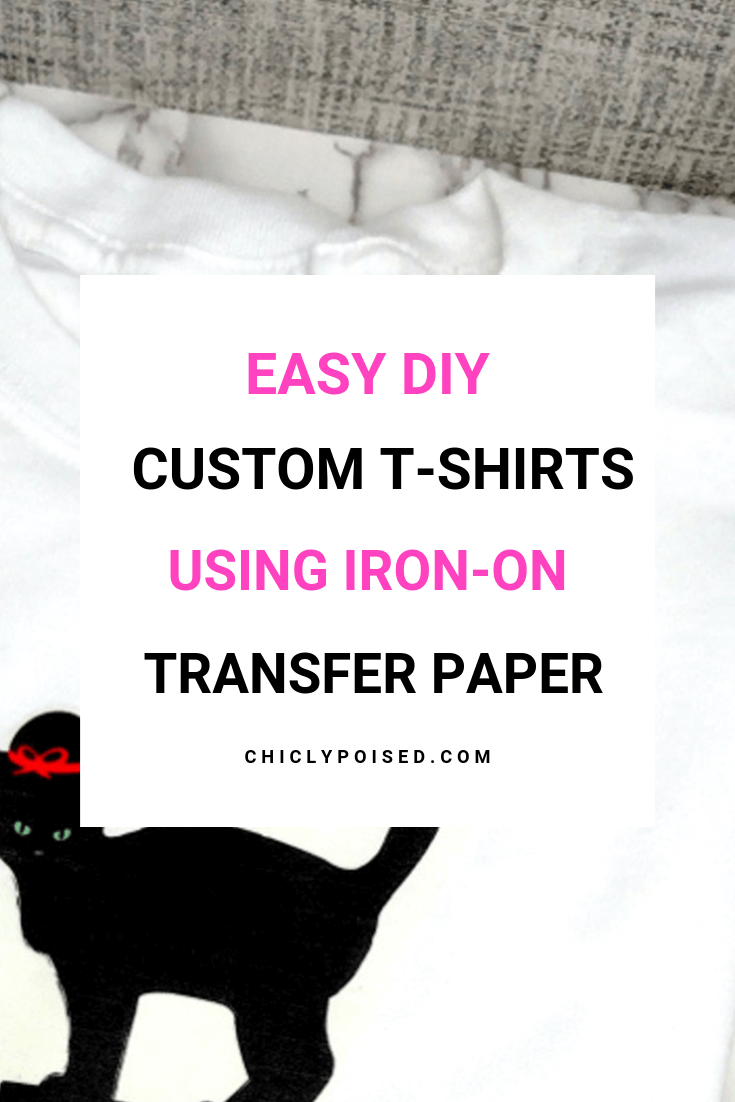 DIY Custom Print T-Shirts Using Iron-On Transfer Paper 8 of 10