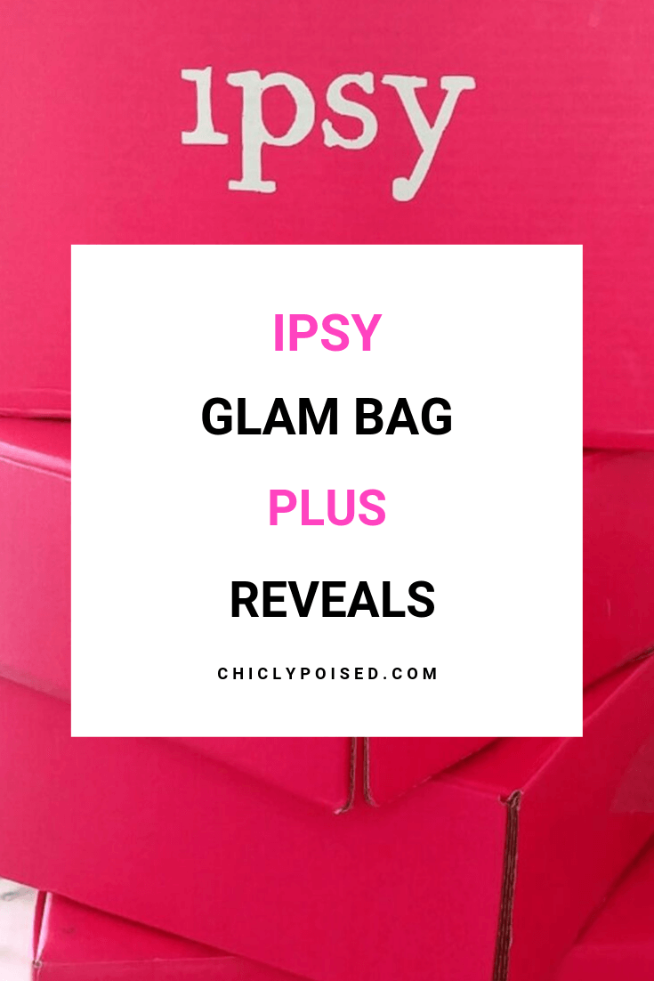 Ipsy Glam Bag Plus Reveals 1 of 5