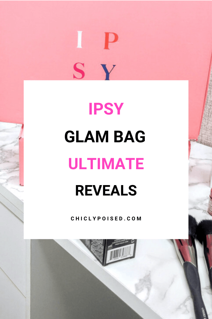Ipsy Glam Bag Ultimate Reveals 1 of 2