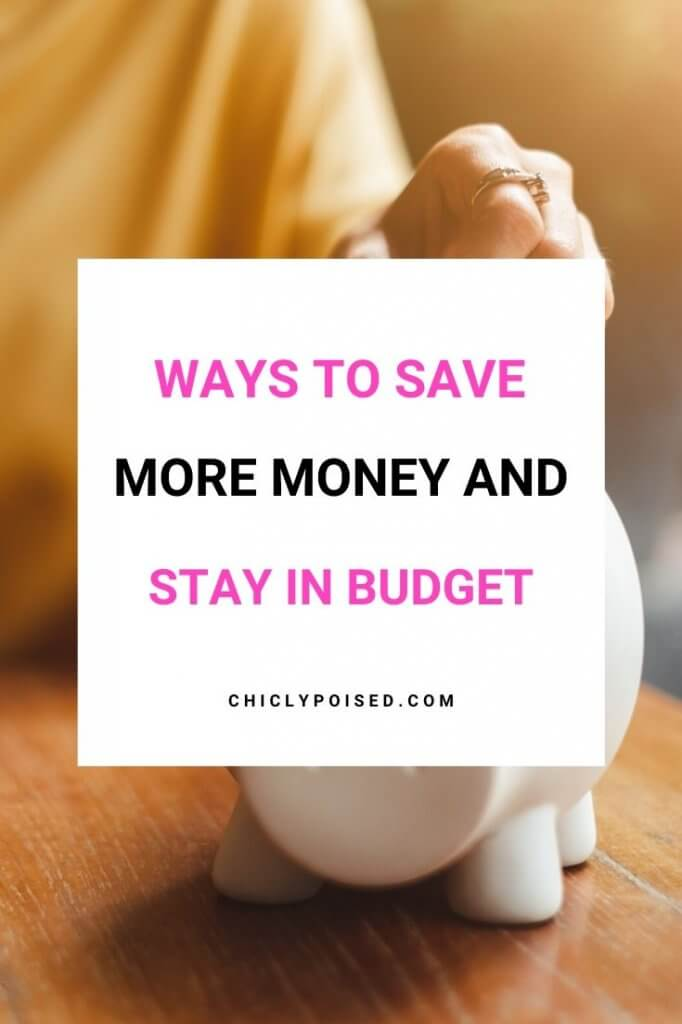 5 Small Ways To Save Money, Stay In Your Budget And Develop Good Saving Habits 2 of 3