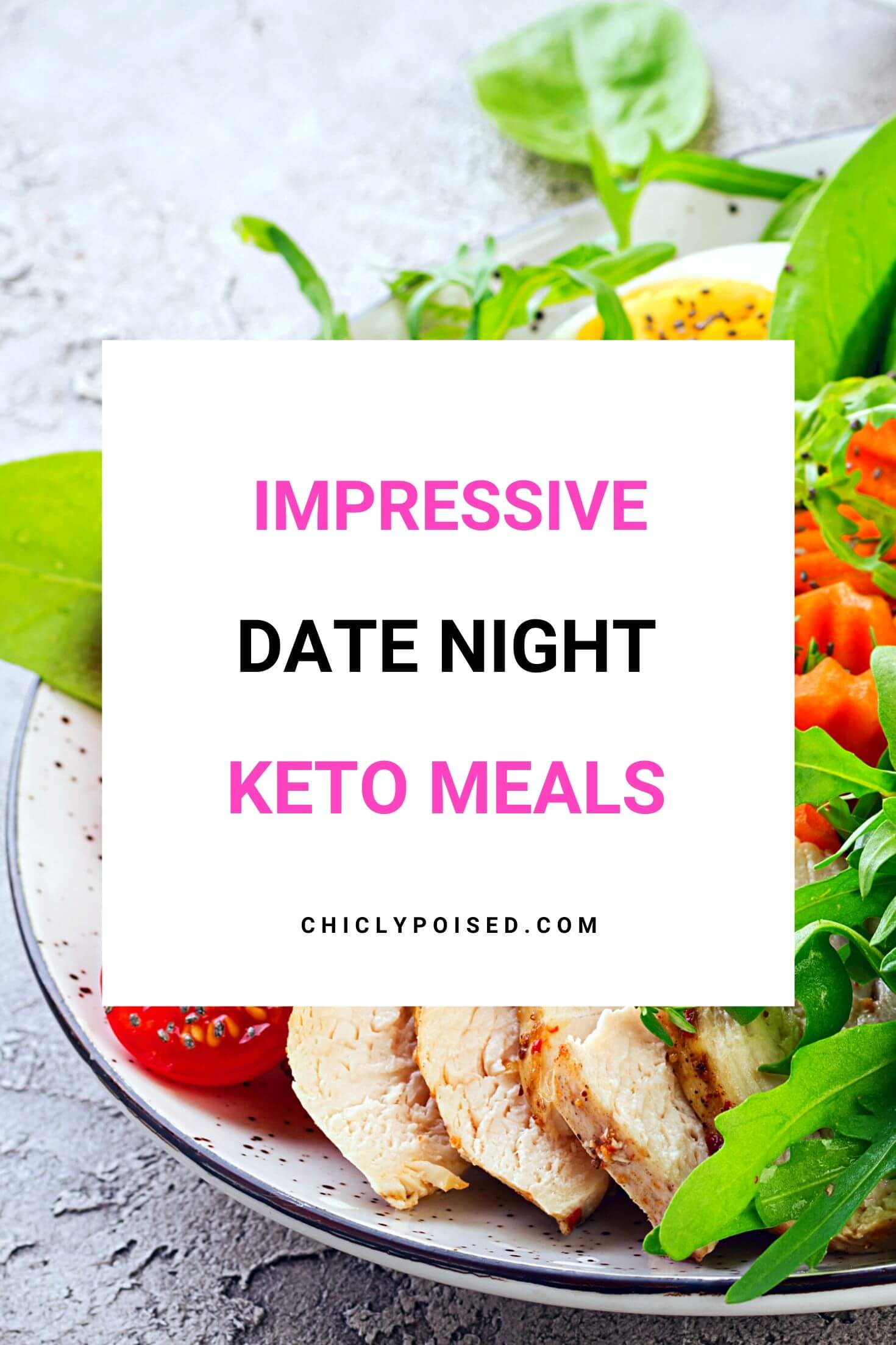 Date Night Keto Meals To Woo Your Date 2 of 2
