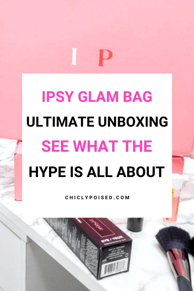 Ipsy Glam Bag Ultimate Unboxing! See What The Hype Is About 3 of 12
