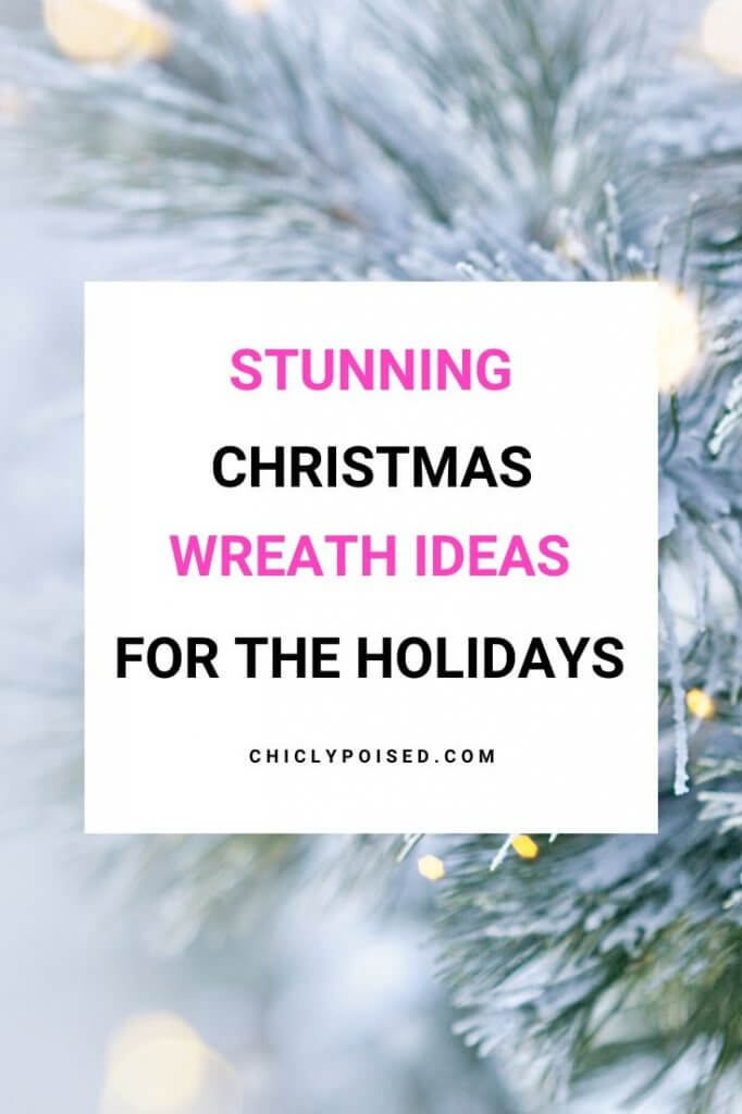 Stunning Christmas Wreath Ideas For The Holidays 1 of 3