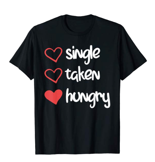 Funny T-shirt Valentine's Day Gift