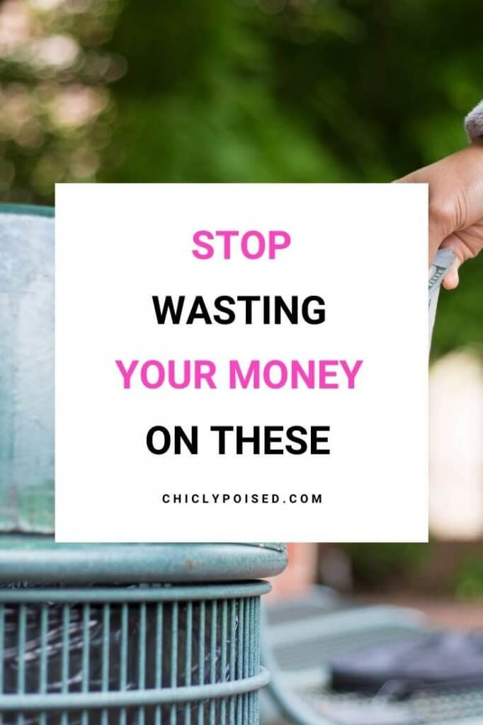 Save Money By Stop Wasting Money On These 2 of 5