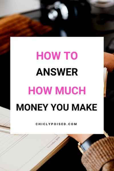 How To Answer How Much Money You Make 2 of 2