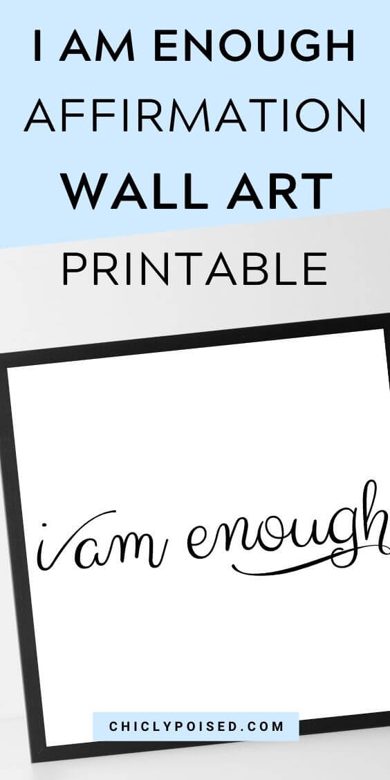 I Am Enough Affirmation Wall Art Printable 3 of 3